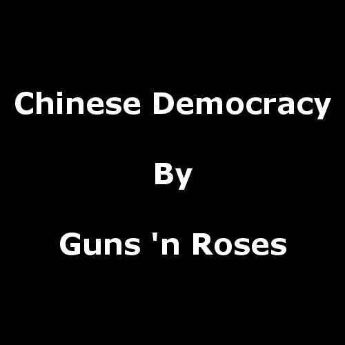 Chinese Democracy by G 'n R